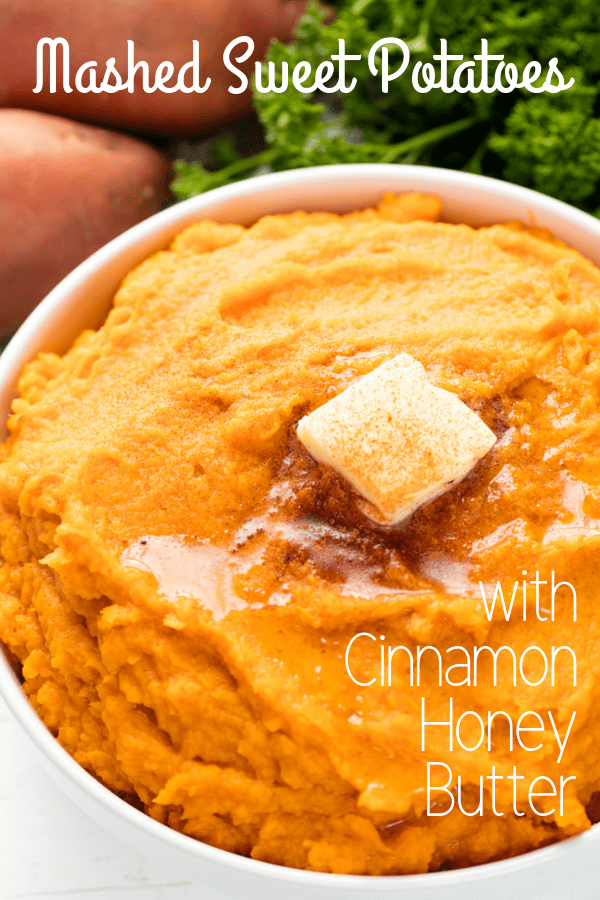Cinnamon Honey Butter Mashed Sweet Potatoes #sweetpotatorecipes