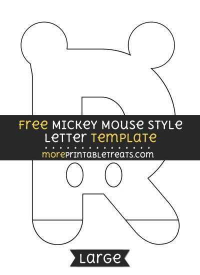 Free Mickey Mouse Style Letter R Template  Large  Shapes And