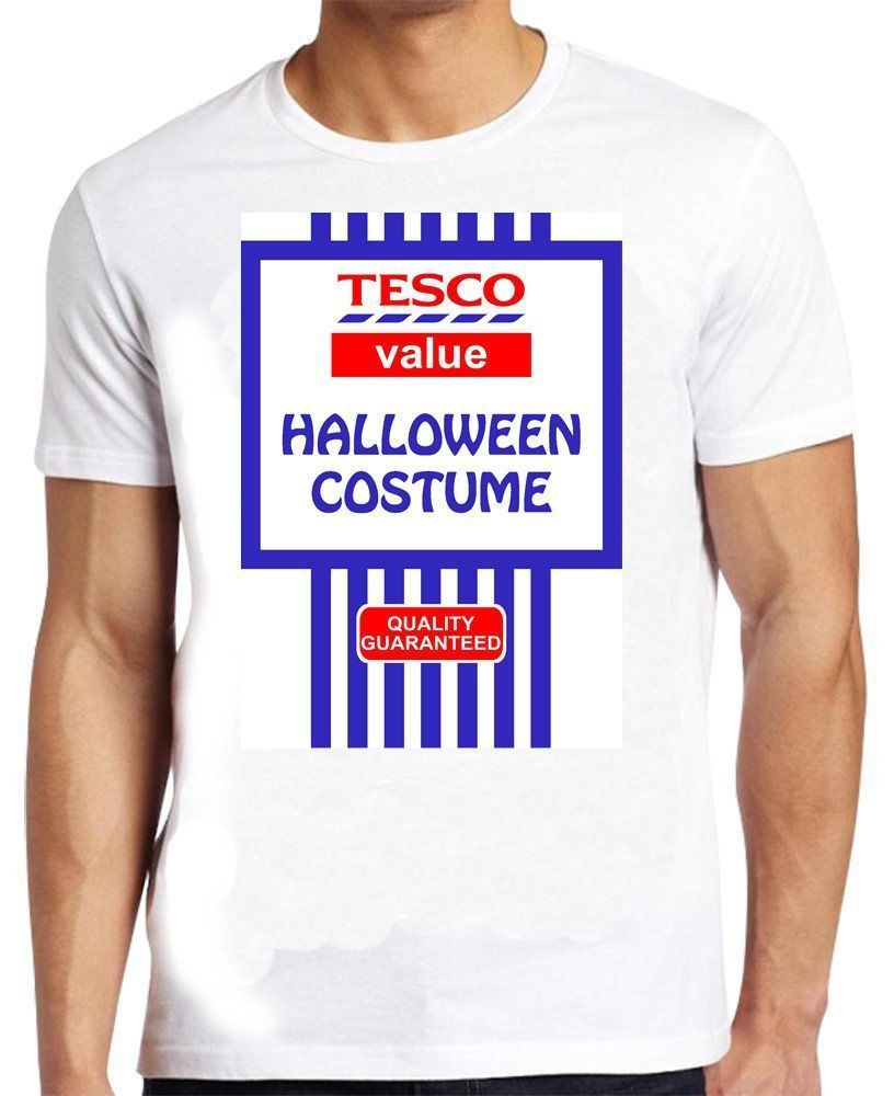 cffc3af75fc58 Tesco Value Halloween Costume Tshirt Funny Spoof Fancy Dress Joke T Shirt
