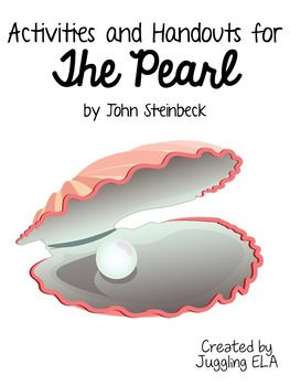 Activities And Handouts For The Novella The Pearl By John Steinbeck  Activities And Handouts For The Novel The Pearl By John Steinbeck Included  In This Unit Arestudy Guide Questionsvocabulary Liststest On Chapters  Quiz