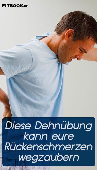 Diese Übung zaubert Rückenschmerzen weg - Rückenschmerzen..