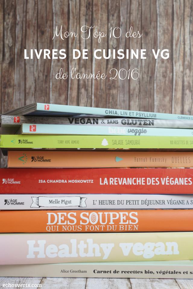 Livres cuisine végétarienne végétalienne 2016 echosverts ...