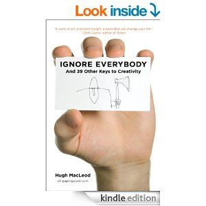 Ignore Everybody Ebook