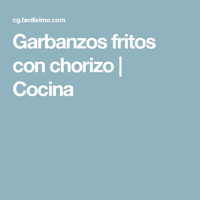 Garbanzos fritos con chorizo | Cocina