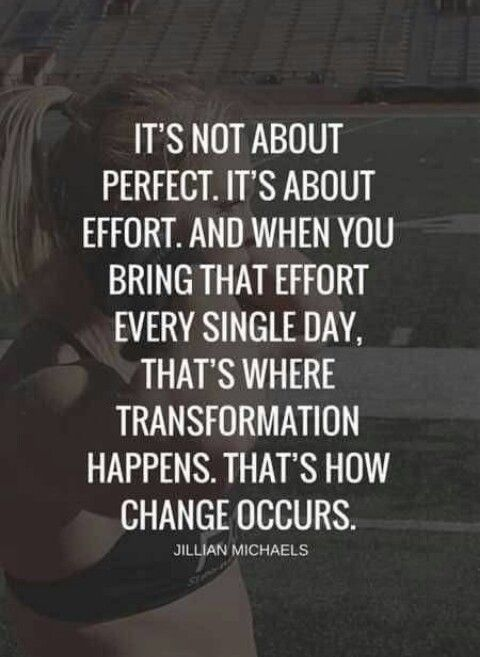 Efforts Efforts Every Single Day Will Bring The Transformation Work Motivational Quotes Work Quotes Be Yourself Quotes
