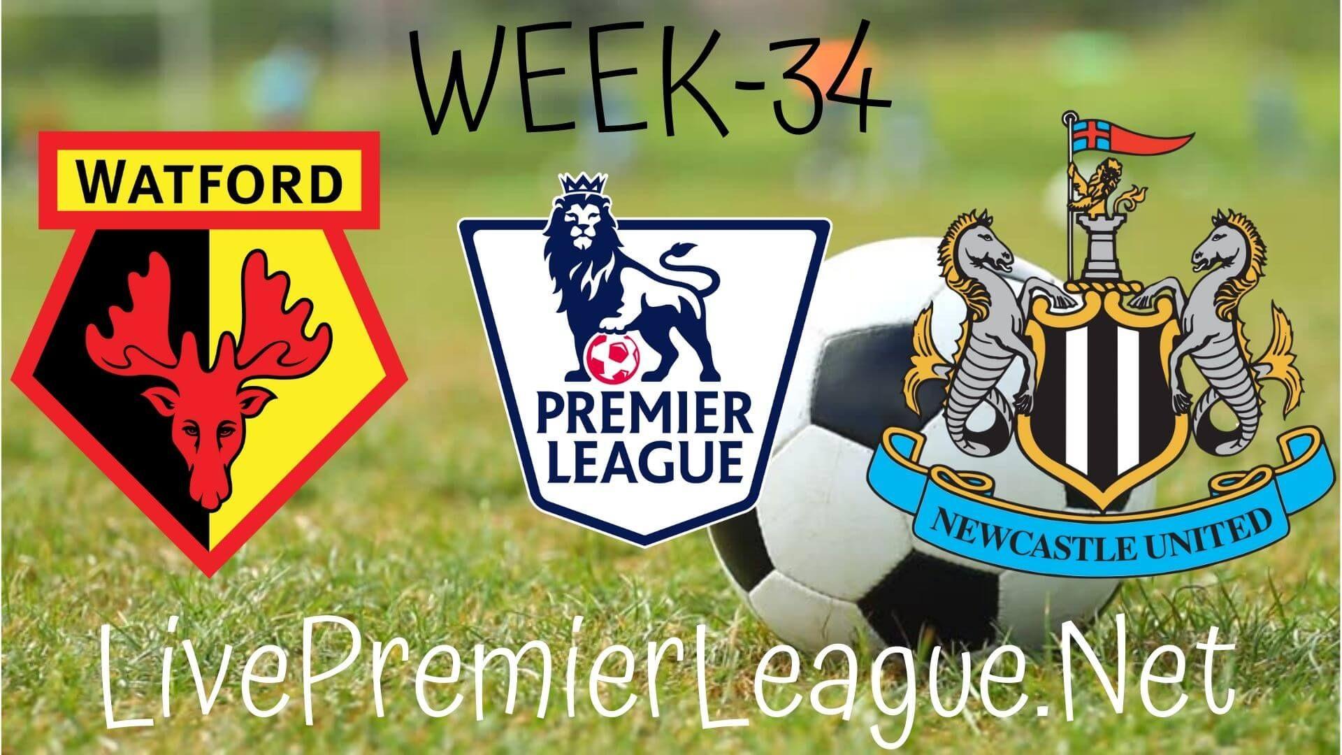 Watford Vs Newcastle United Live Stream Epl Week 35 In 2020 Newcastle United Newcastle English Premier League
