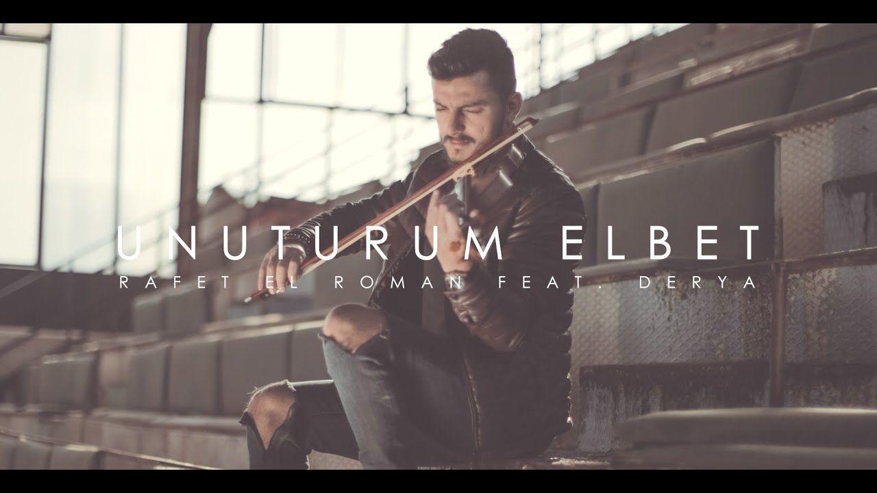 Unuturum Elbet Rafet El Roman Feat Derya Violin Cover By Andre Soueid Youtube Fans Youtube Sarkilar