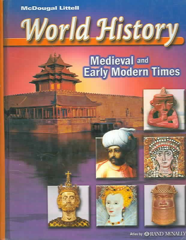World history grades 6 8 medieval and early modern times mcdougal world history grades 6 8 medieval and early modern times mcdougal littell middle school world history fandeluxe Images