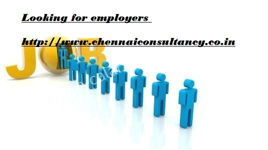 Please send your requirements to hr@chennaiconsultancy.co.in – We ...