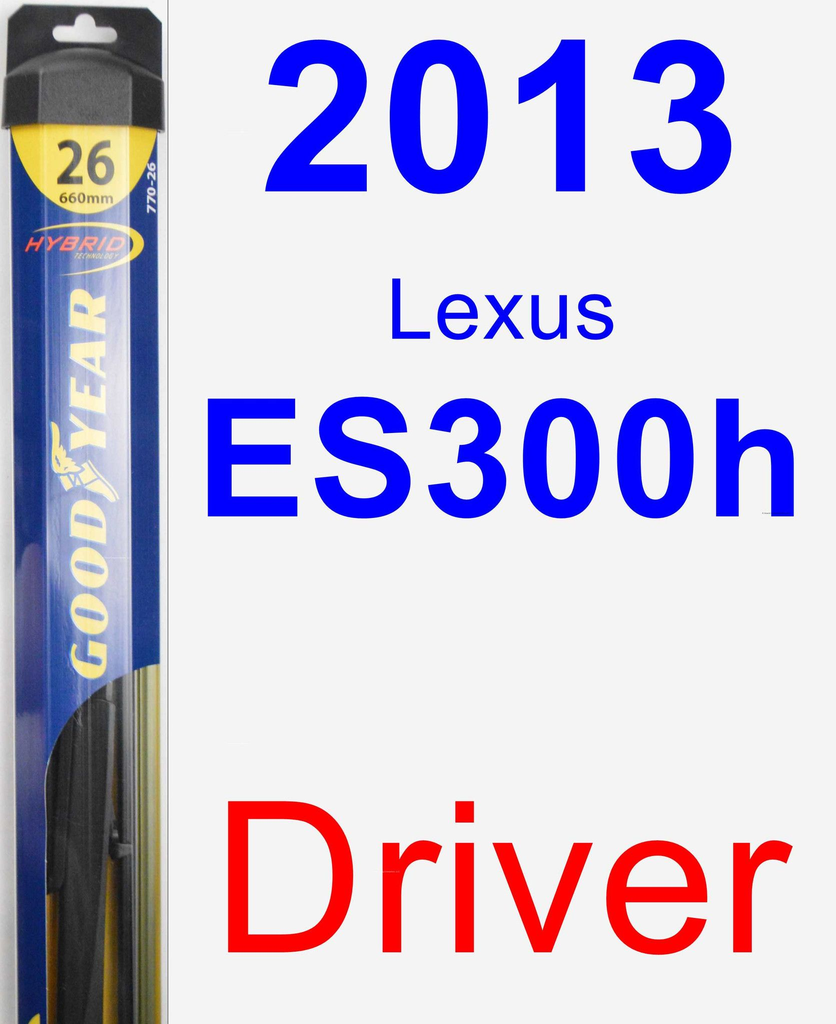 Driver Wiper Blade for 2013 Lexus ES300h Hybrid Wiper