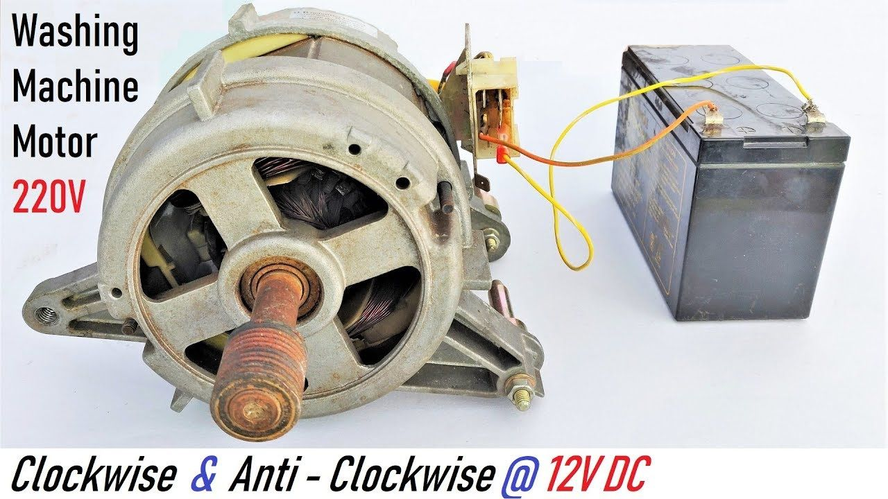 Run A 220v Washing Machine Motor At 12v Dc Runs In Both Directions Via Washing Machine Motor Washing Machine Motor