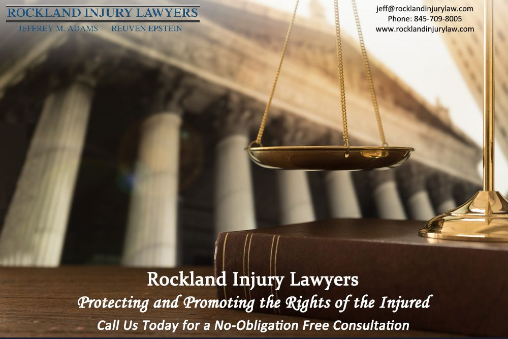 Rockland Injury Lawyers Protecting and Promoting the