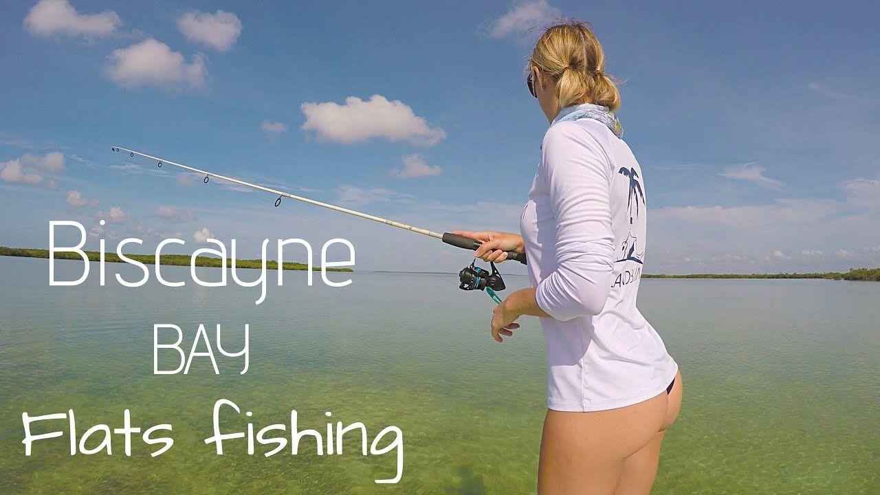 Biscayne Bay Flats Fishing For Bonefish Tarpon Snook Youtube Girlsfishing Fishing Fishingvideos Flyfishing Flat Fish Salt Water Fishing Fishing Girls