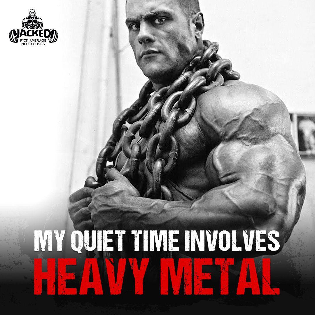 Bodybuilding Quotes My Quiet Time Involves Heavy Metalmytime Heavymetal Jacked