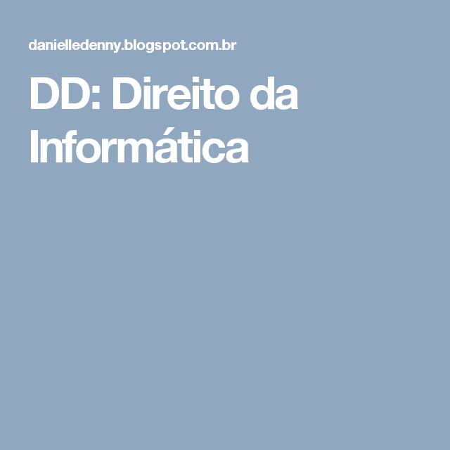 DD: Direito da Informática