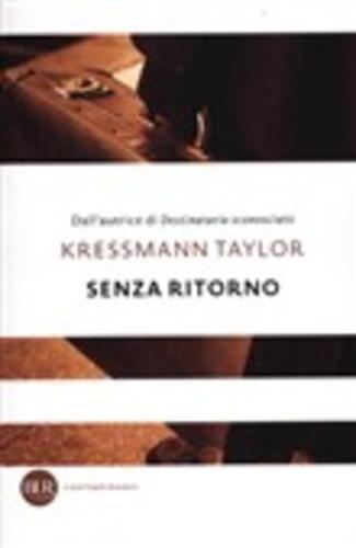 Senza ritorno kressmann taylor  ad Euro 7.56 in #Rizzoli #Media libri letterature letteratura