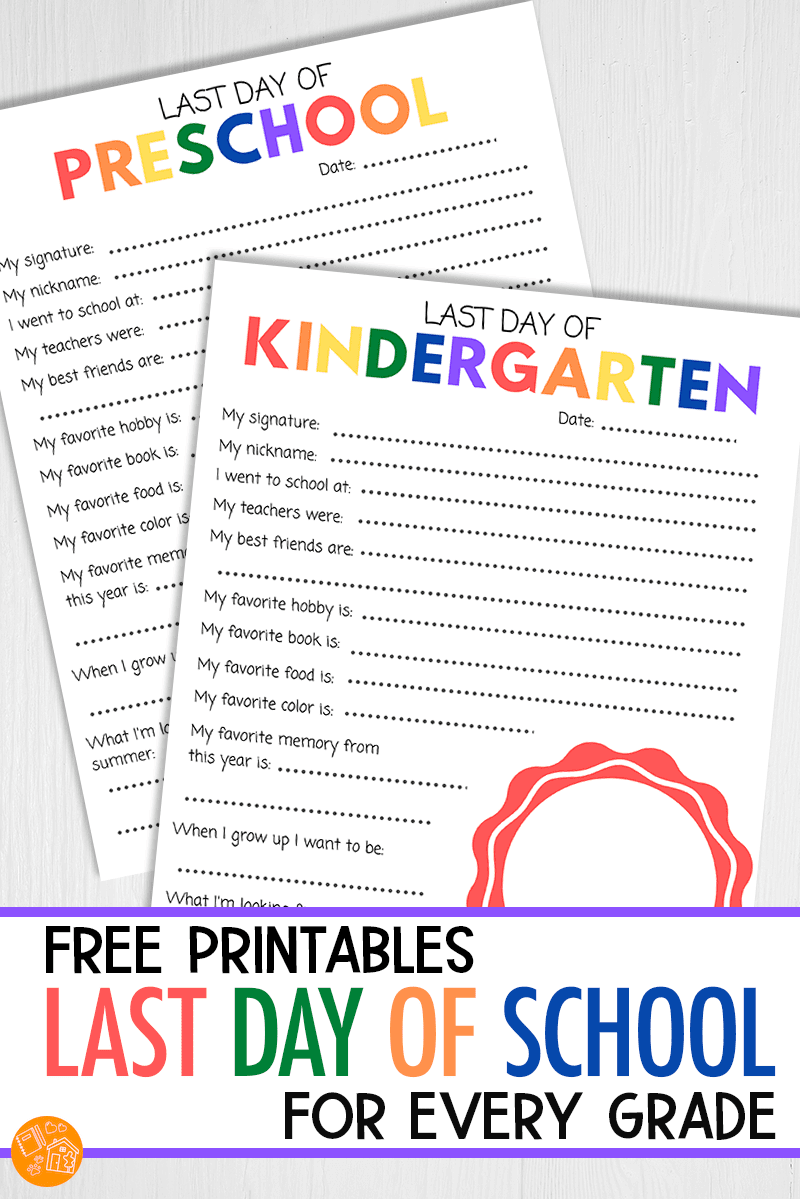 Free Last Day Of School Printables For Every Grade Last Day Of School School Printables Last Day Of School Fun [ 1199 x 800 Pixel ]