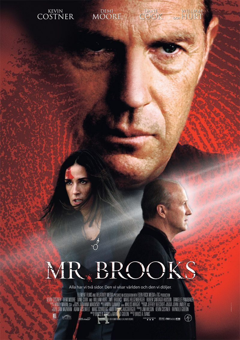 Mr. Brooks. I love Kevin Costner. This is such a different ...