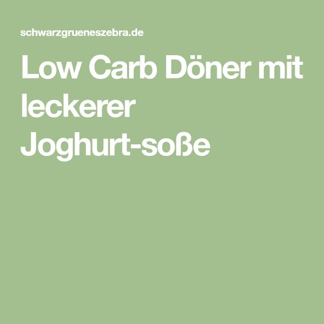 Low Carb Döner Mit Leckerer Joghurt-soße