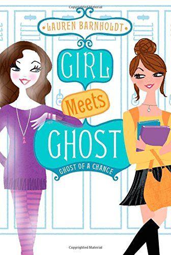 Ghost of a Chance by Lauren Barnholdt