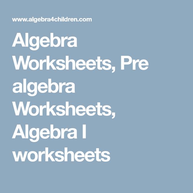 Algebra Worksheets Pre Algebra Worksheets Algebra I Worksheets Algebra Worksheets Pre Algebra Worksheets Pre Algebra