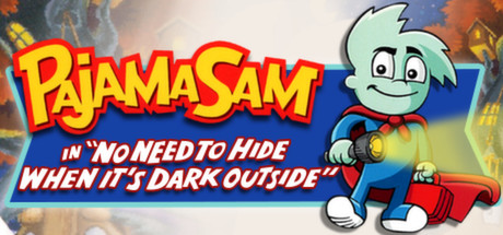 Pajama Sam No Need To Hide When It's Dark Outside steam
