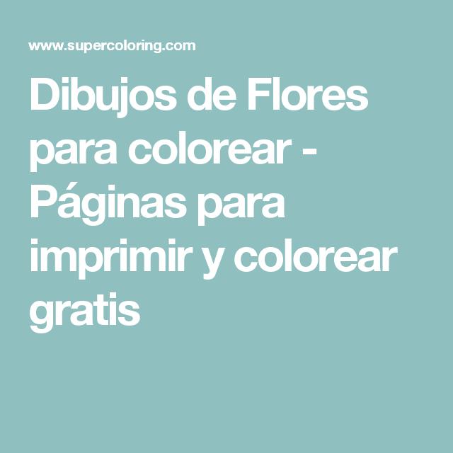 Dibujos de Flores para colorear - Páginas para imprimir y colorear ...