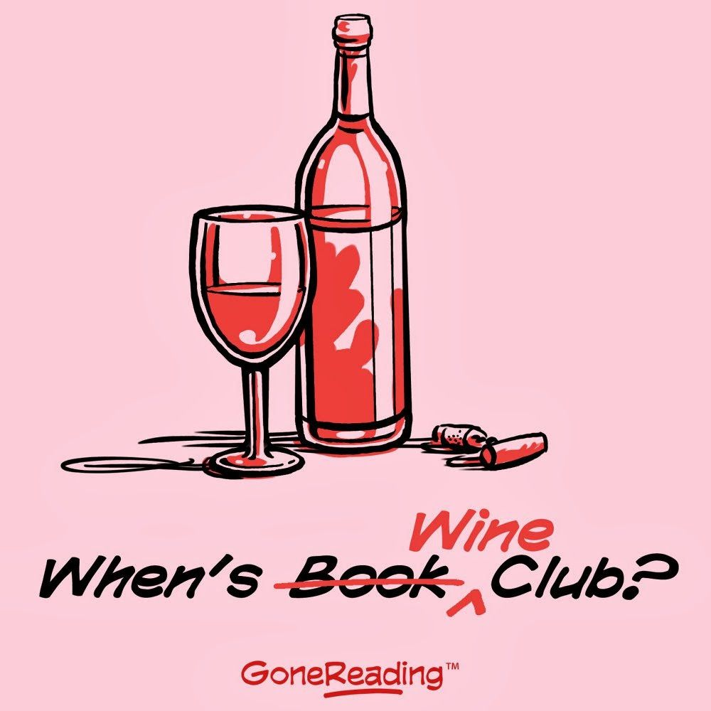Long Distance Book Club Keeping Up With Friends Across The Continent Wine Book Club Wine Clubs Book Club Food