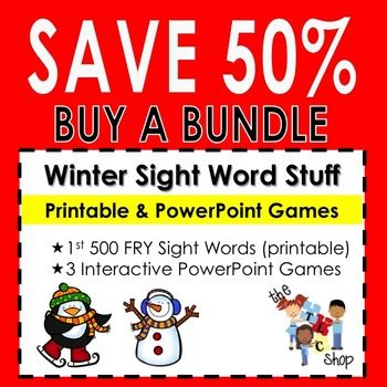 A Bundle of Printable and PowerPoint Activities involving the first 500 FRY Sight Words.  500 winter-themed printable cards   3 PowerPoint games (see links below)  http://www.teacherspayteachers.com/Product/Peguin-Party-PowerPoint-Game-FRY-100-Sight-Words-970692  http://www.teacherspayteachers.com/Product/Winter-Sight-Words-200-PowerPoint-Game-992376  http://www.teacherspayteachers.com/Product/Winter-Sight-Words-300-PowerPoint-Game-992611
