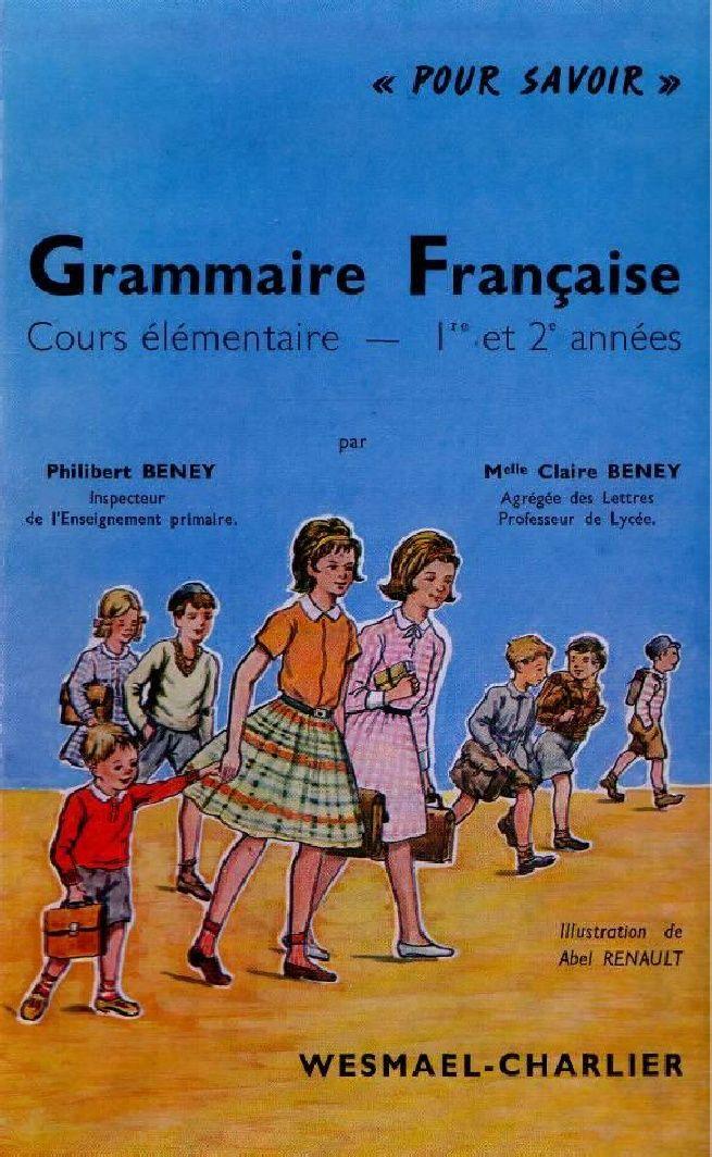 Manuels Anciens Beney Grammaire Francaise Ce1 Ce2