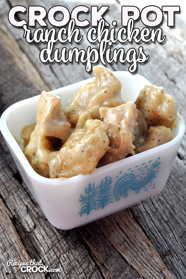 Crock Pot Ranch Chicken Dumplings - Recipes That Crock!