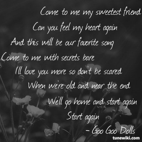 Come To Me By The Goo Goo Dolls Cool Lyrics Music Quotes Song Quotes