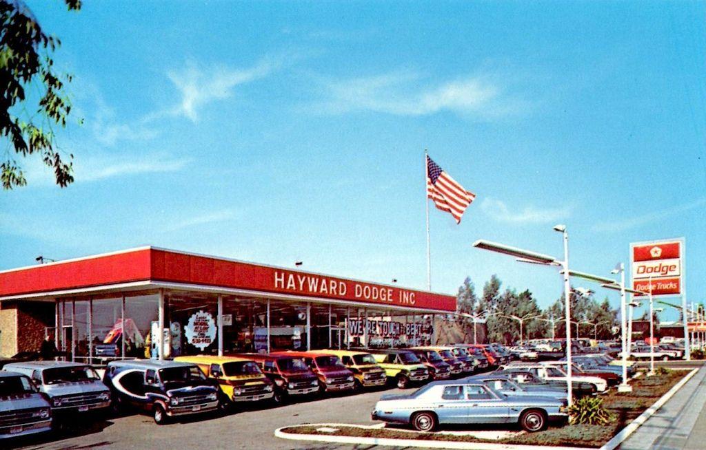 Hayward Dodge Hayward Ca 1970s Car Dealership New Cars Dodge Dealership
