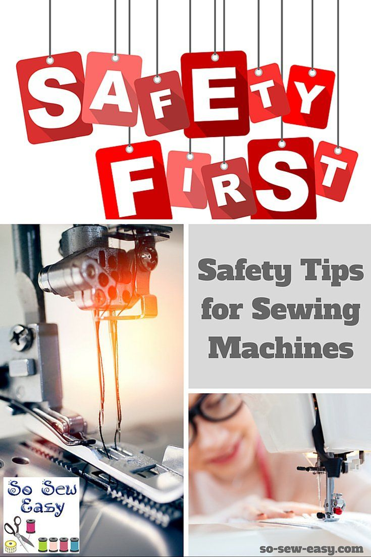 Safety Tips for Sewing Machines How to Sew Safe Sewing