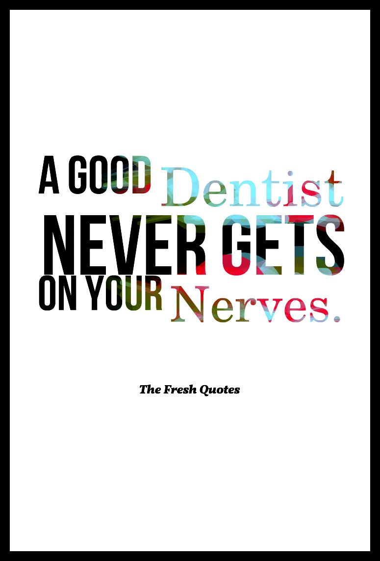 Funny-Inspiring-Dentist-Quotes-Slogans-Oral-Care ...
