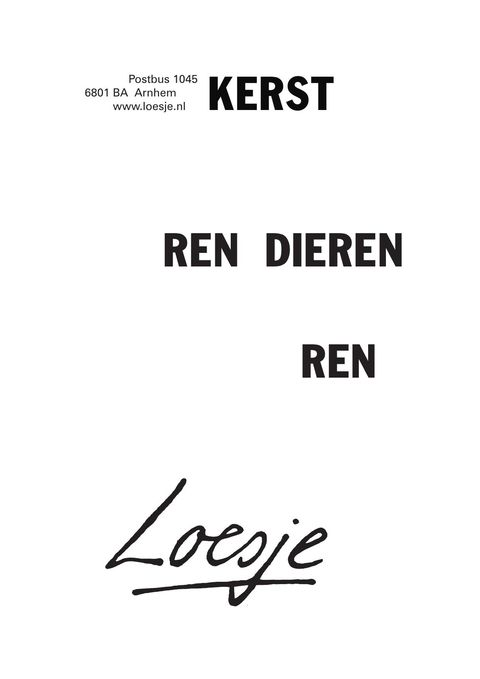 Citaten Over Humor : Kerst ren dieren loesje quotes pinterest