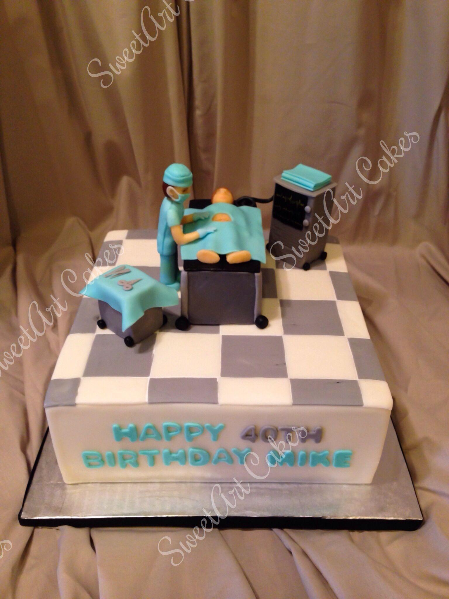 Doctor Cake Happy 40th Birthday Mike Sweetart Cakes Pinterest