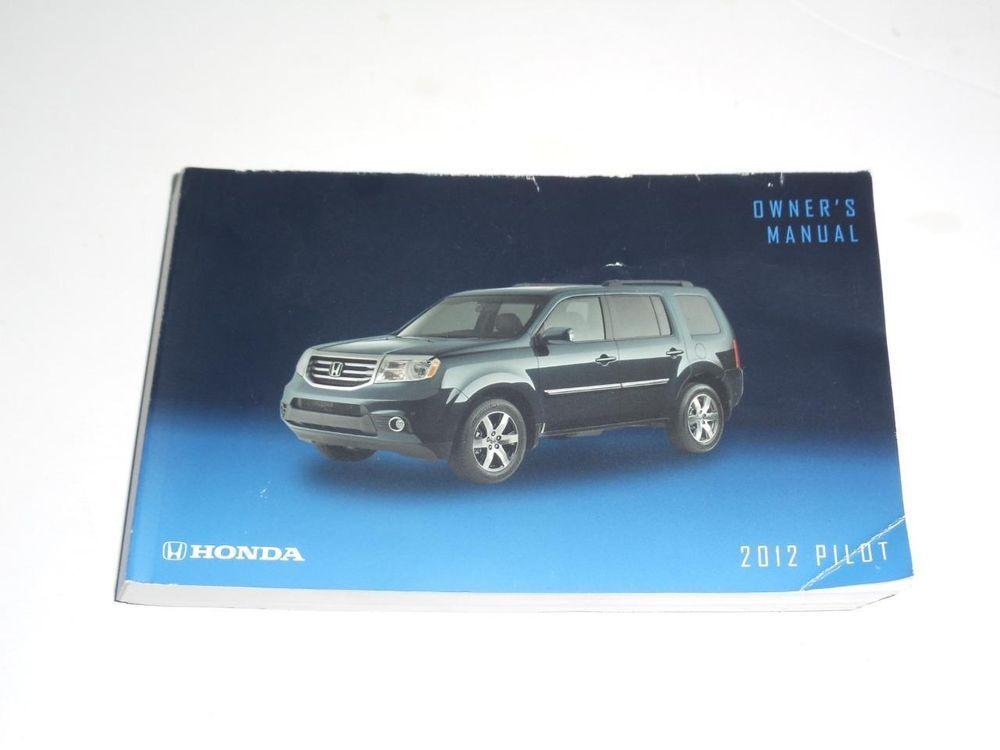 2012 Honda Pilot Owners Manual Book Guide With Images Honda Pilot Owners Manuals 2012 Honda Pilot