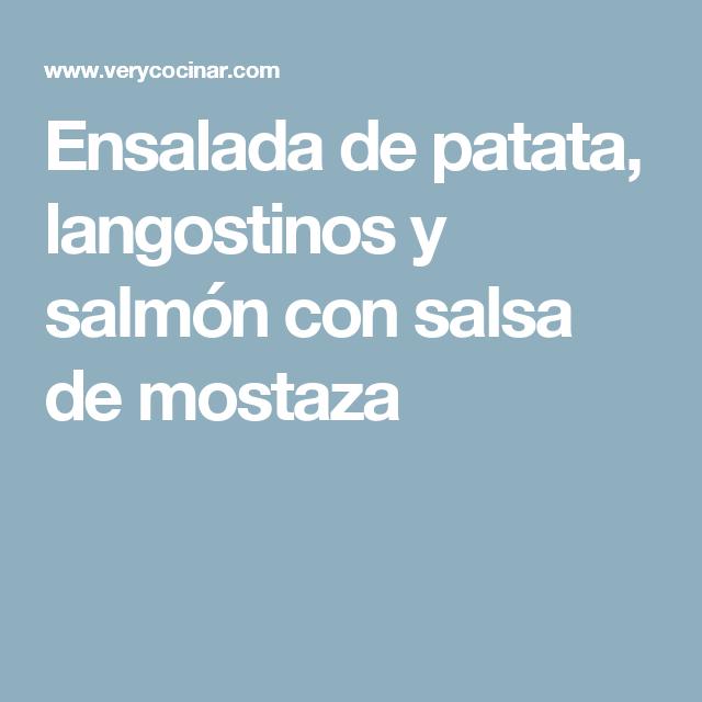 Ensalada de patata, langostinos y salmón con salsa de mostaza