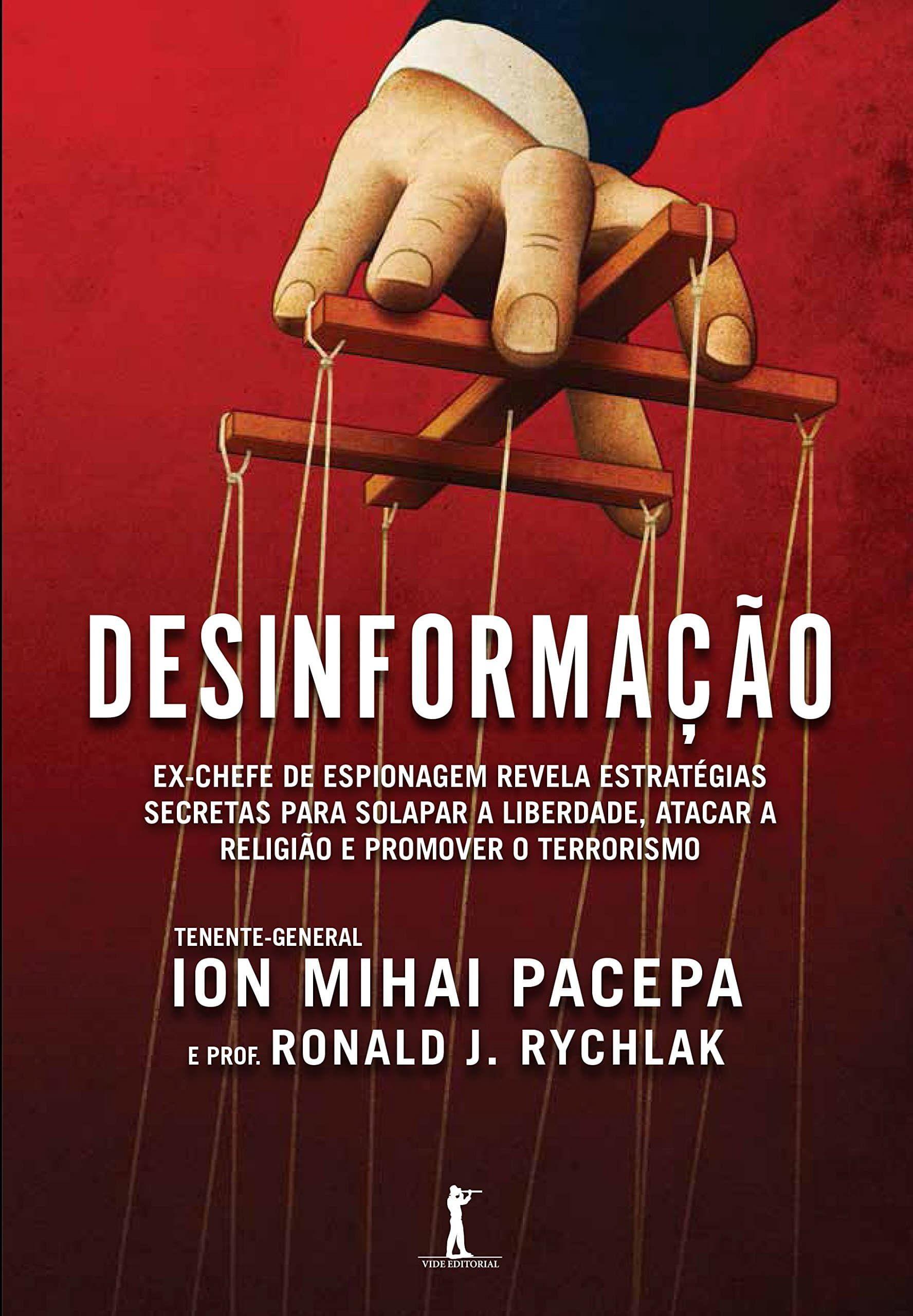 Desinformacao Ion Mihai Pacepa E Ronald J Rychlak