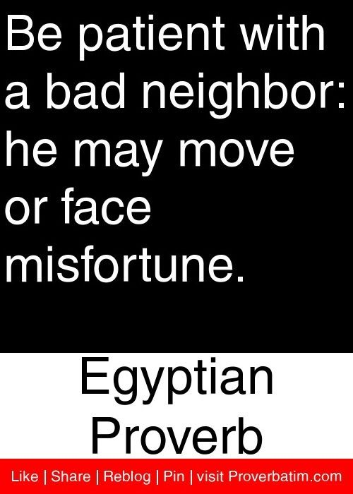 I Wish Pray For This So Very Much Everyday Bad Neighbors Neighbor Quotes Cool Words