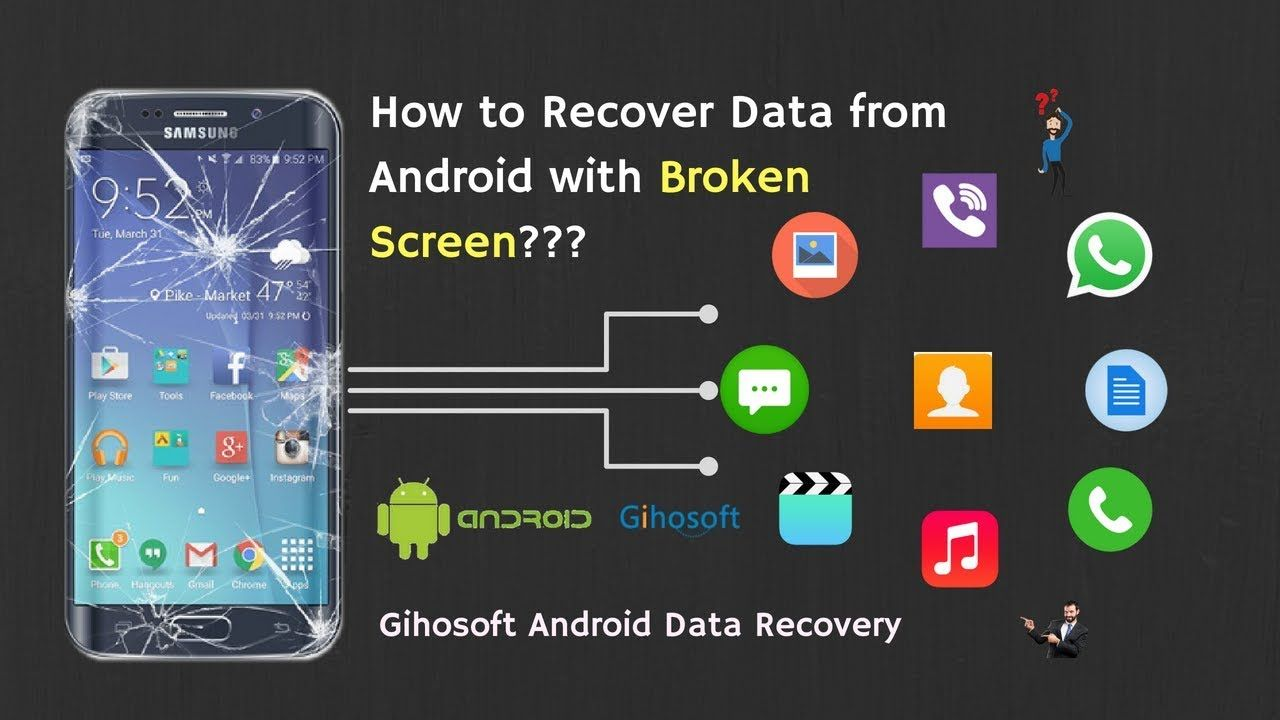 How To Recover Data From Broken Screen Android Phone Easily