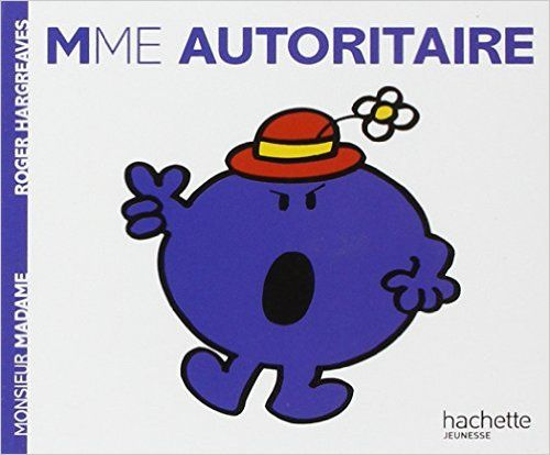 Amazon Fr Madame Autoritaire Roger Hargreaves Livres