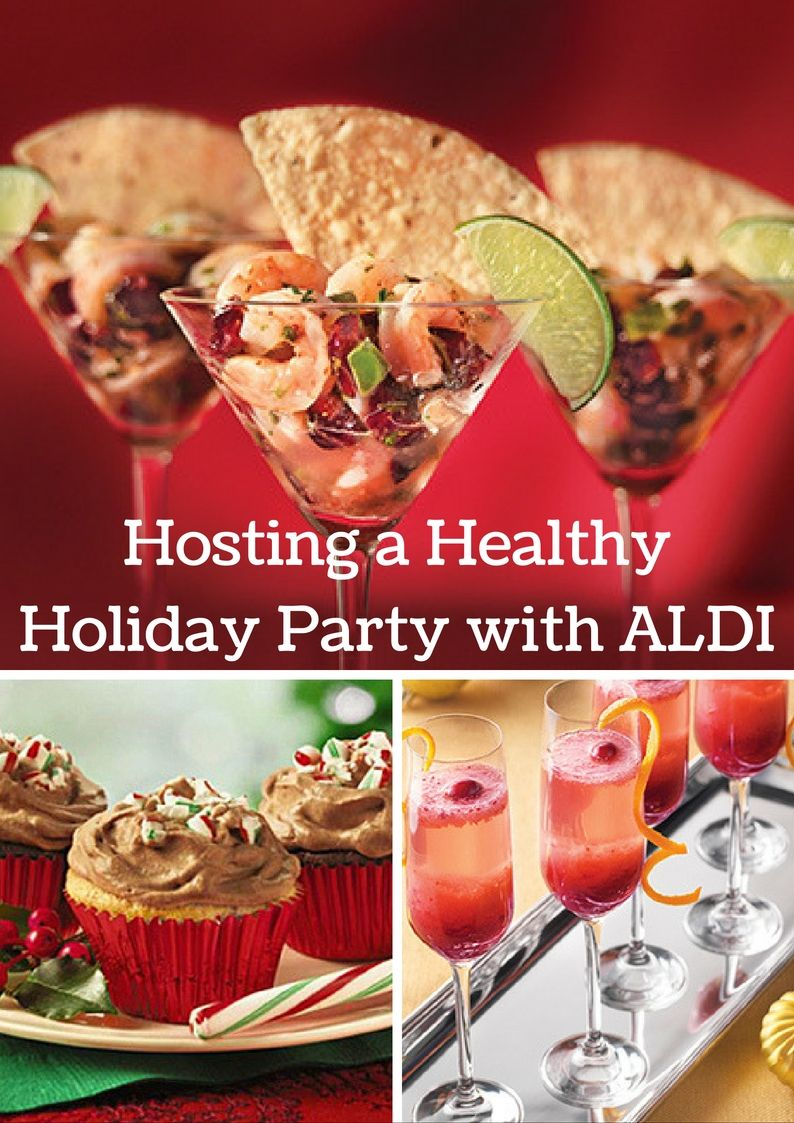 How To Throw A Healthy Holiday Party On A Budget Aldi Healthy Christmas Recipes Holiday Recipes Healthy Holiday Recipes