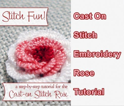 Cast On Stitch Embroidery Rose Tutorial Homesteading The