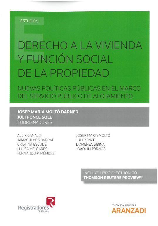 Derecho a la vivienda y función social de la propiedad : nuevas ...