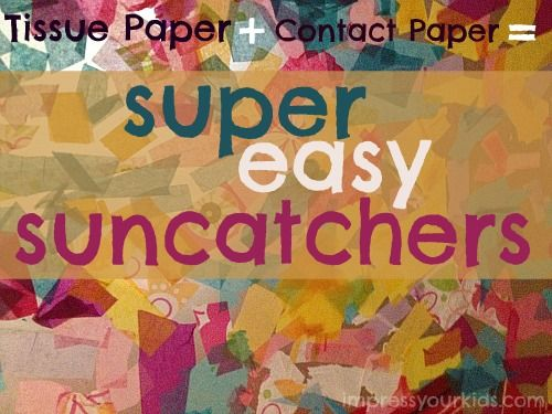 Tissue Paper & Contact Paper Suncatchers.