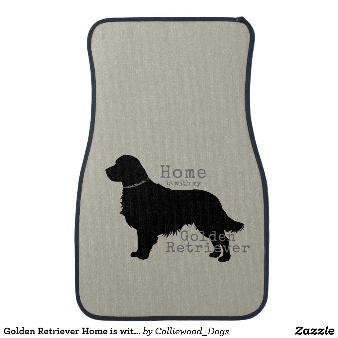 Golden Retriever Home Is With My Golden Car Floor Mat Zazzle Com Golden Retriever Golden Retriever Gifts Dog Lover Gifts