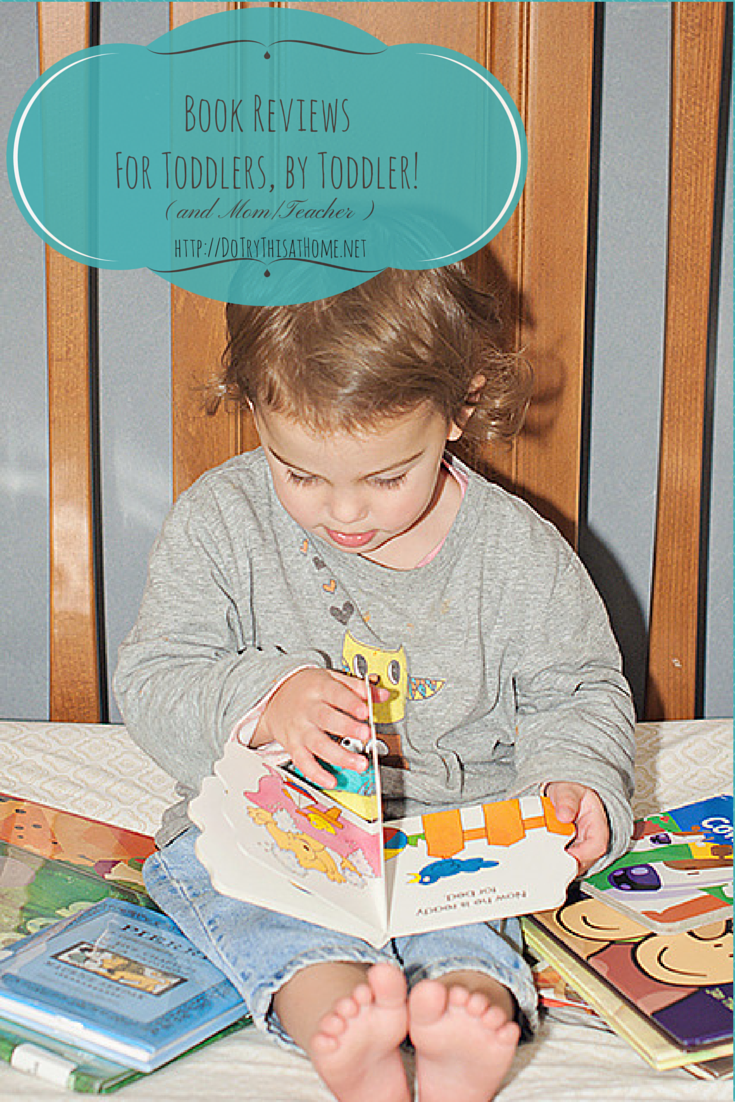 Do Try This at Home: Book Reviews for Toddlers by Toddler ...