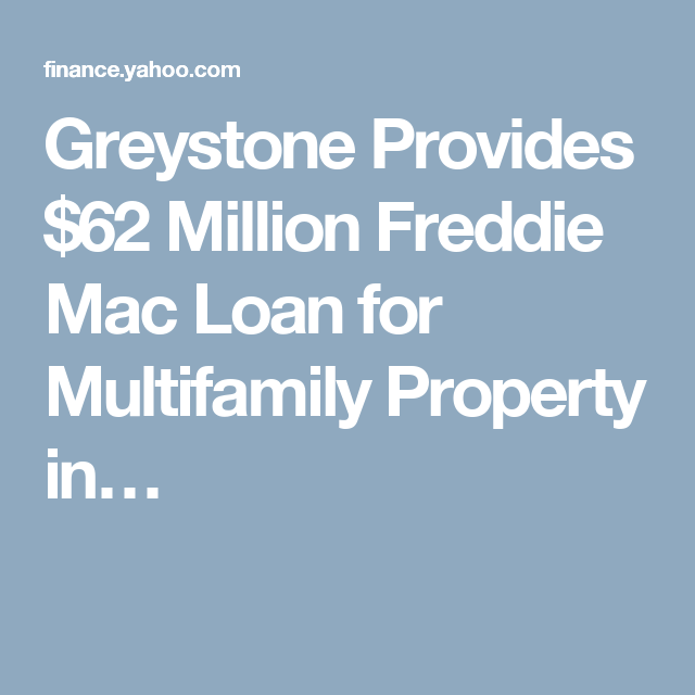 Greystone Provides  Million Freddie Mac Loan For Multifamily
